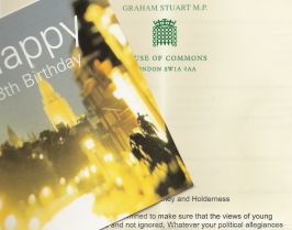 I got a birthday card and letter from Graham Stuart, MP for Beverley and Holderness. The 18th birthday card shows a night view of London with the Palace of Westminster's clock tower illuminated. The letter is on House of Commons headed paper: