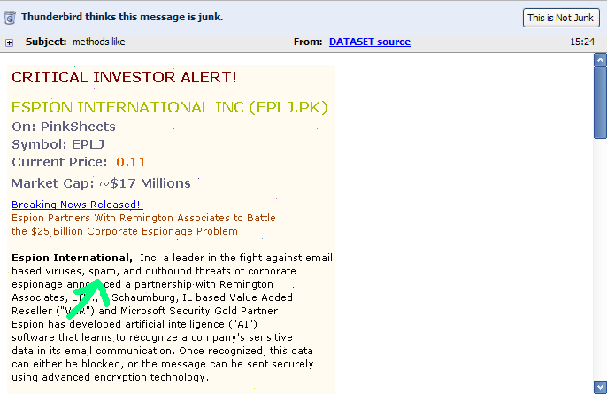I recently got a 'CRITICAL INVESTOR ALERT' spam email for a company called 'Espion International Inc'. The company is described as 'a leader in the fight against email based viruses, *spam*, and outbound threats of corporate espionage' (emphasis mine).